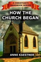 Handbook Series - 1 How The Church Began ebook