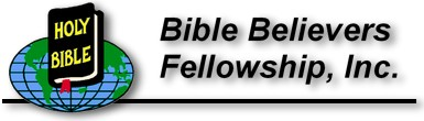 Bible Believers Fellowship, Inc. - Nationwide Christian Prison Ministry.
